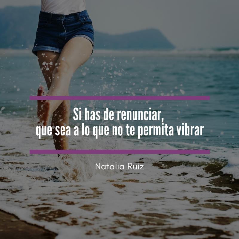 Frases Natalia Ruiz